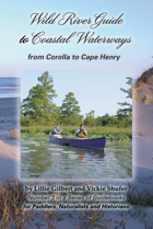Wild River Guide to Coastal Waterways from Corolla to Cape Henry