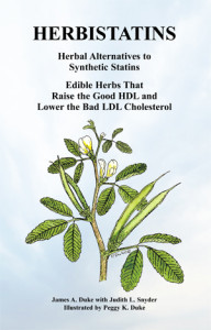 Herbistatins by James A. Duke, Ph.D. with Judith L. Snyder